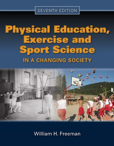 Physical Education, Exercise, and Sport Science in a Changing Society 9780763781576