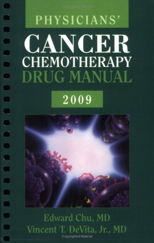 Physicians' Cancer Chemotherapy Drug Manual [With CDROM] 9780763765750