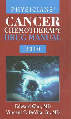 Physicians' Cancer Chemotherapy Drug Manual [With CDROM] 9780763781767
