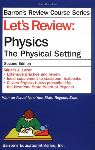 Physics: The Physical Setting 9780764117343