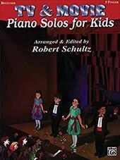 Piano Solos for Kids: TV & Movie - Schultz, Robert / Schultz, Robert