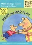 Piggy and Dad Play: Brand New Readers 9780763613334
