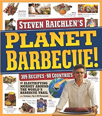 Planet Barbecue!: An Electrifying Journey Around the World's Barbecue Trail 9780761159193