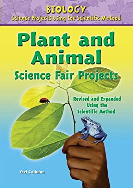 Plant and Animal Science Fair Projects 9780766034211