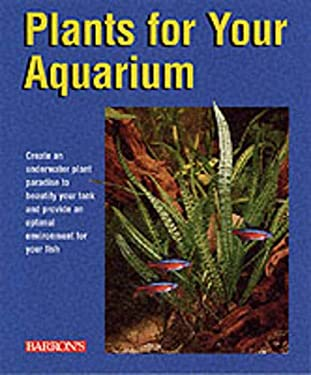 Plants for Your Aquarium 9780764119262