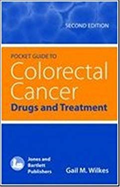 Pocket Guide to Colorectal Cancer: Drugs and Treatment 9780763761738