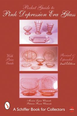Pocket Guide to Pink Depression Era Glass 9780764313691