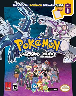 Pokemon Diamond & Pokemon Pearl: The Official Pokemon Scenario Guide, Vol. 1 9780761556343
