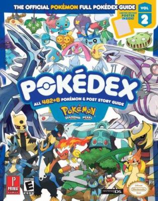Pokemon Diamond & Pokemon Pearl Pokedex: Prima Official Game Guide [With Limited Edition Poster] 9780761556350