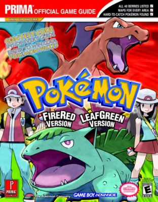 Pokemon Fire Red & Leaf Green: Prima Official Game Guide 9780761547082