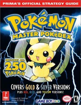 Pokemon Master Pokedex: Prima's Official Strategy Guide 9780761534907