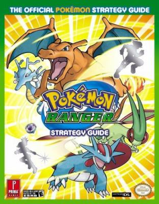 Pokemon Ranger: The Official Pokemon Strategy Guide [With Poster] 9780761553816