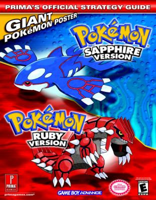 Pokemon Ruby & Sapphire: Prima's Official Strategy Guide 9780761542568