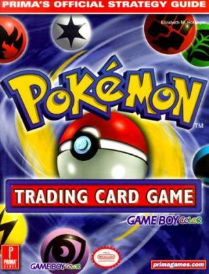 Pokemon Trading Card Game: Game Boy Color 9780761527985
