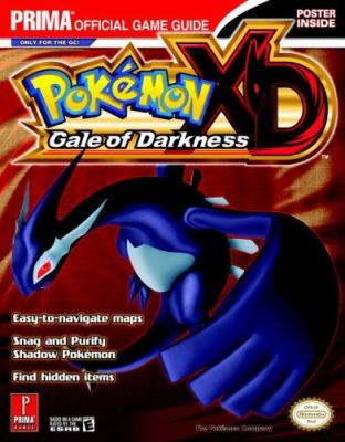 Pokemon XD: Gale of Darkness: Prima Official Game Guide [With Shadow Lugia Poster]