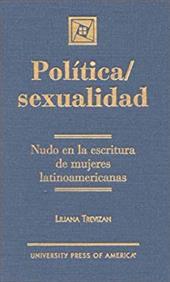 Pol'tica / Sexualidad: Nudo En La Escritura de Mujeres Latinoamericanas 2896188