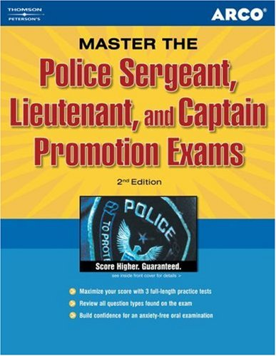 Police Sergeant, Lieutenant, and Captain Promotion Exams 9780768907063