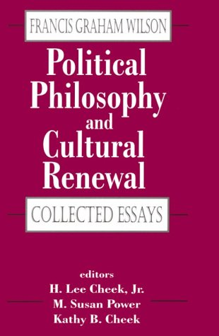 Political Philosophy and Cultural Renewal 9780765800459