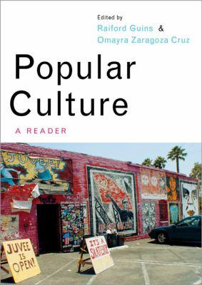 Popular Culture: A Reader 9780761974727
