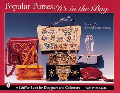 Popular Purses: It's in the Bag! (9780764312939) photo