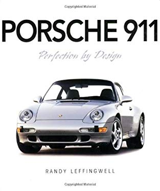 Porsche 911: Perfection by Design 9780760329757