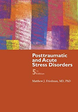 Posttraumatic and Acute Stress Disorder 9780763795689