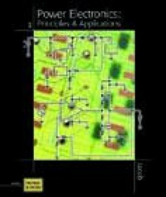 Power Electronics: Principles and Applications [With CDROM]