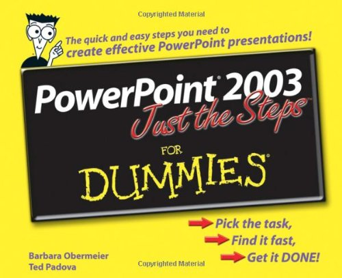 PowerPoint 2003 Just the Steps for Dummies 9780764574795