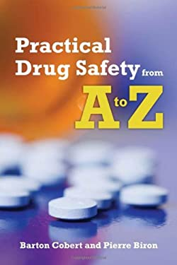 Practical Drug Safety from A to Z [With CDROM] 9780763745271