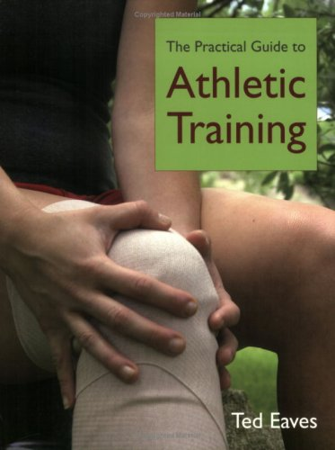 Practical Guide to Athletic Training 9780763746339