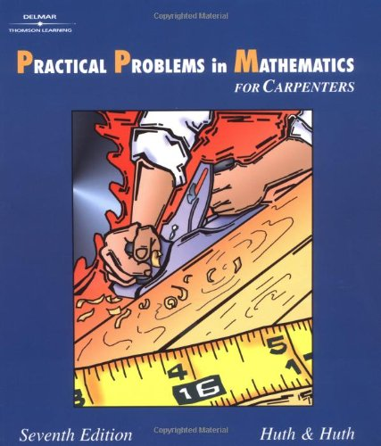 Practical Problems in Mathematics for Carpenters 9780766822504