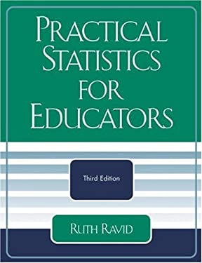 Practical Statistics for Educators 9780761831822