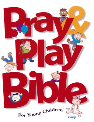 Pray & Play Bible for Young Children 9780764420245