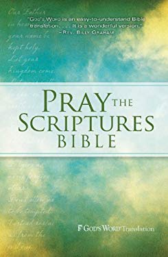 Pray the Scriptures Bible 9780764208577