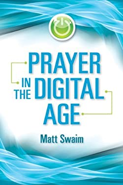 Prayer in the Digital Age 9780764819797