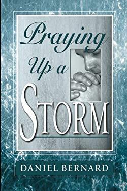 Praying Up a Storm 9780768429626