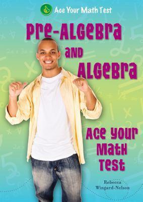 Pre-Algebra and Algebra 9780766037823