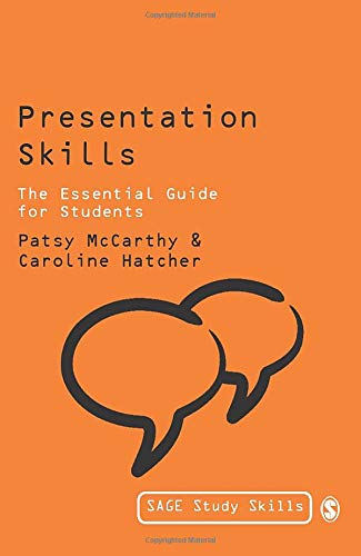 Presentation Skills: The Essential Guide for Students 9780761940920