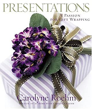 Presentations: A Passion for Gift Wrapping 9780767921121