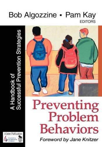 Preventing Problem Behaviors: A Handbook of Successful Prevention Strategies