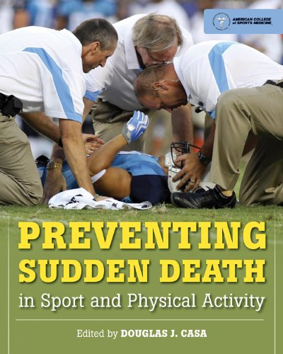 Preventing Sudden Death in Sport and Physical Activity 9780763785543