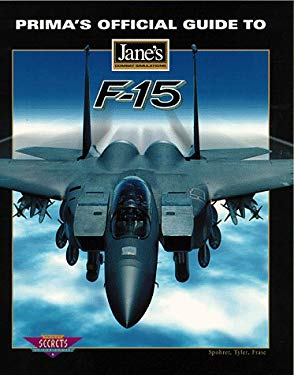 Prima's Official Guide to Jane's Combat Simulations F-15 9780761515166