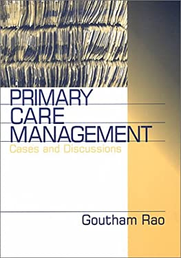 Primary Care Management: Cases and Discussions 9780761912057