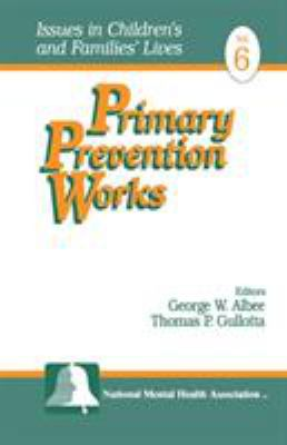 Primary Prevention Works 9780761904687