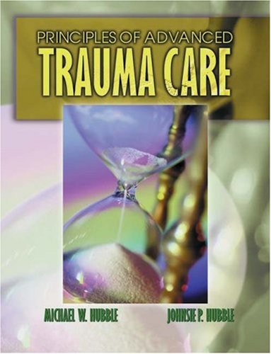 Principles of Advanced Trauma Care 9780766819870