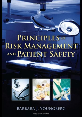 Principles of Risk Management and Patient Safety 9780763774059