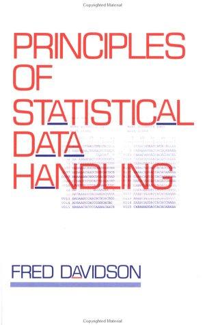 Principles of Statistical Data Handling 9780761901020