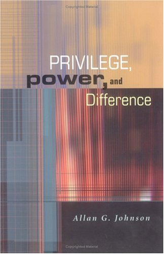 Privilege, Power, and Difference 9780767422543