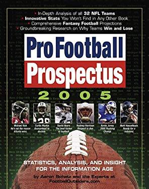 Pro Football Prospectus 2005 9780761140191