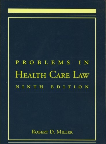 Problems in Health Care Law: 9780763745554